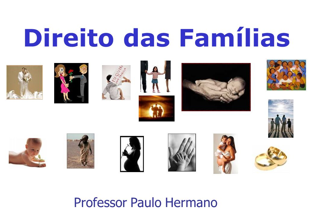 Direito das Famílias Professor Paulo Hermano