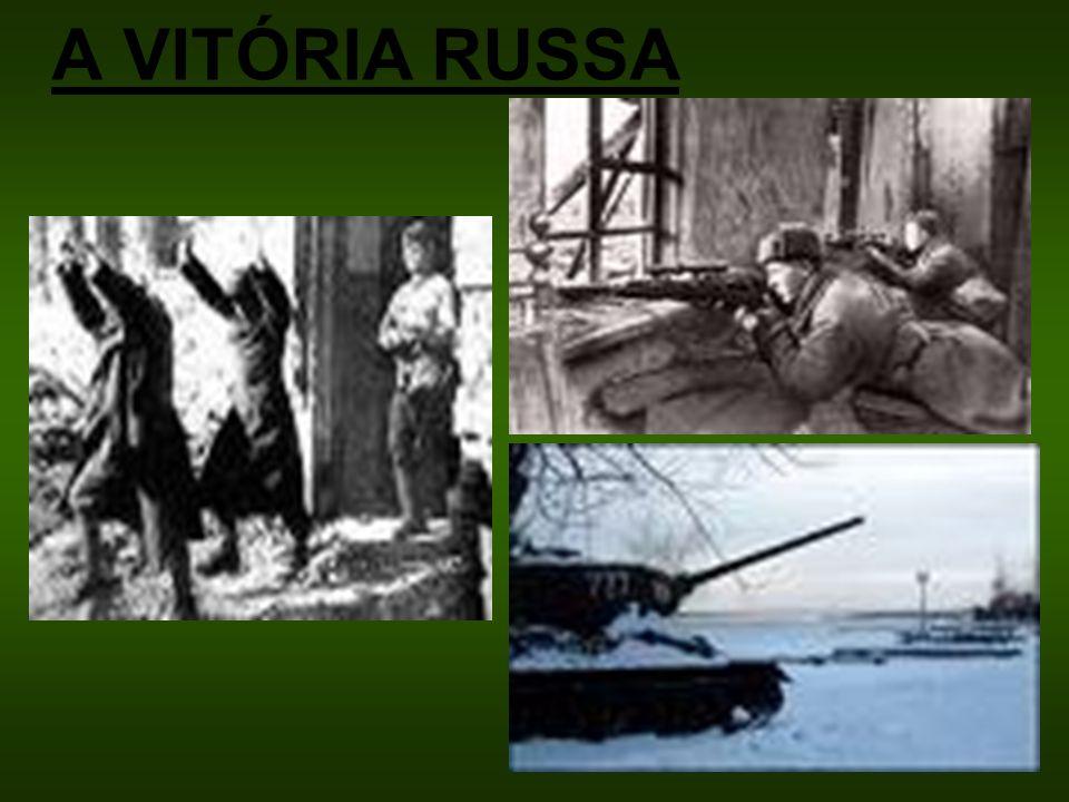 A VITÓRIA RUSSA