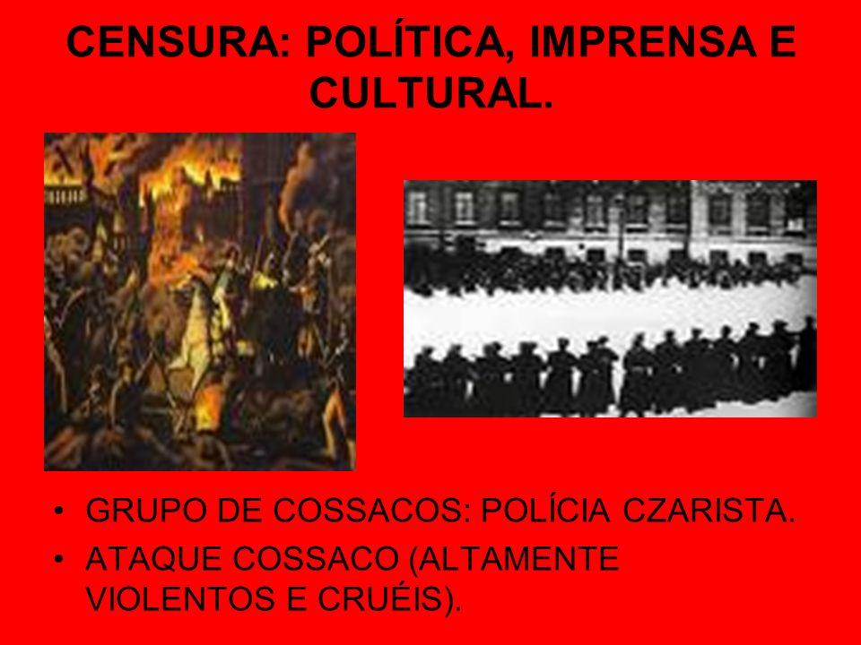 CENSURA: POLÍTICA, IMPRENSA E CULTURAL.