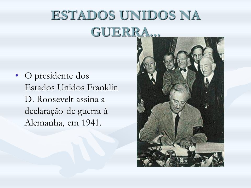 ESTADOS UNIDOS NA GUERRA...