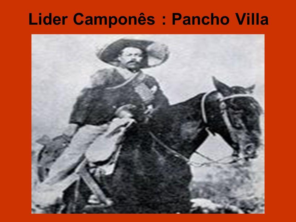 Lider Camponês : Pancho Villa