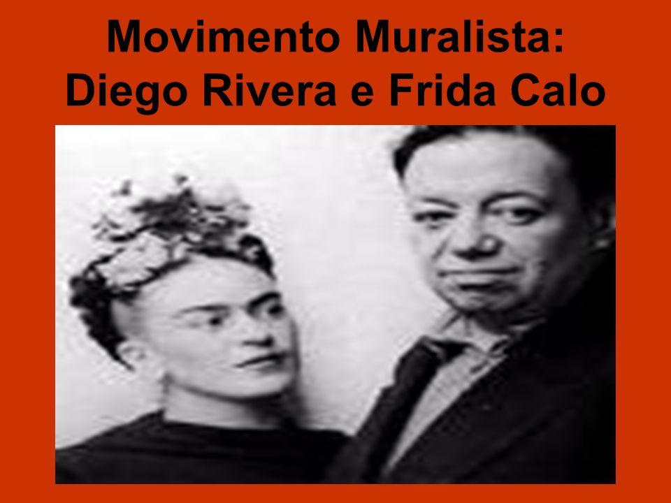 Movimento Muralista: Diego Rivera e Frida Calo