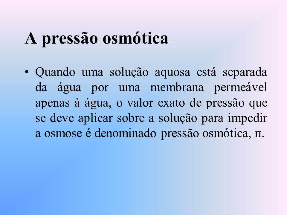 A pressão osmótica