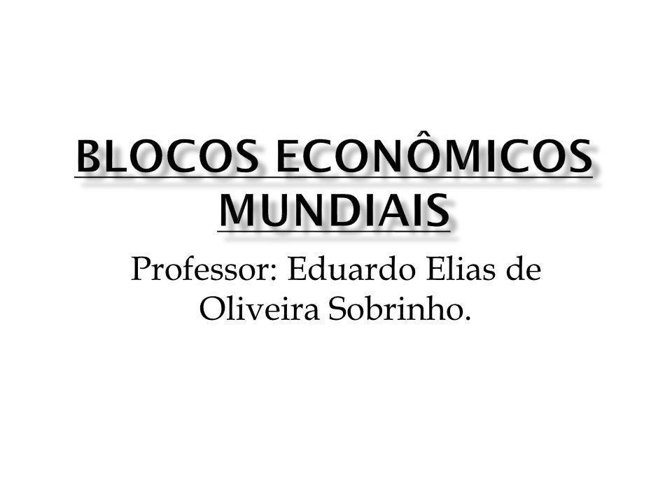 Blocos econômicos mundiais