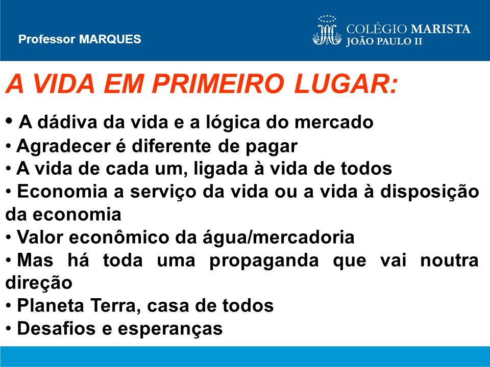 A VIDA EM PRIMEIRO LUGAR: