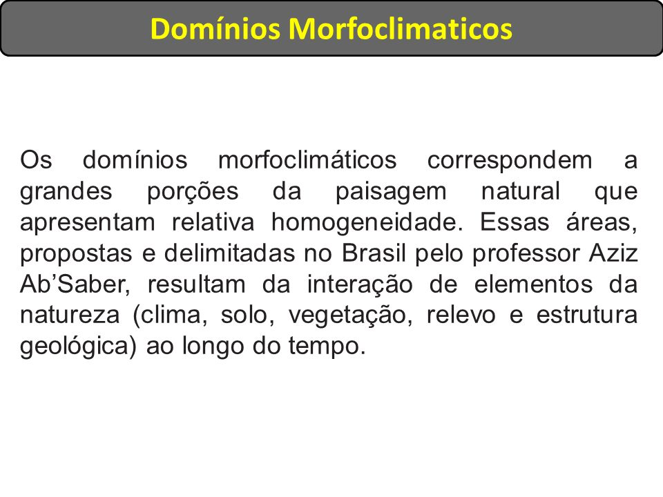 Domínios Morfoclimaticos