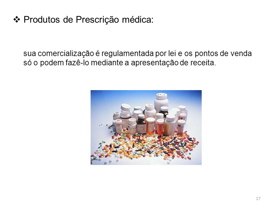 Produtos de Prescrição médica: