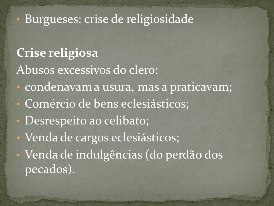 Burgueses: crise de religiosidade