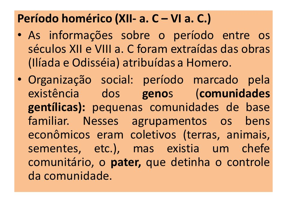 Período homérico (XII- a. C – VI a. C.)