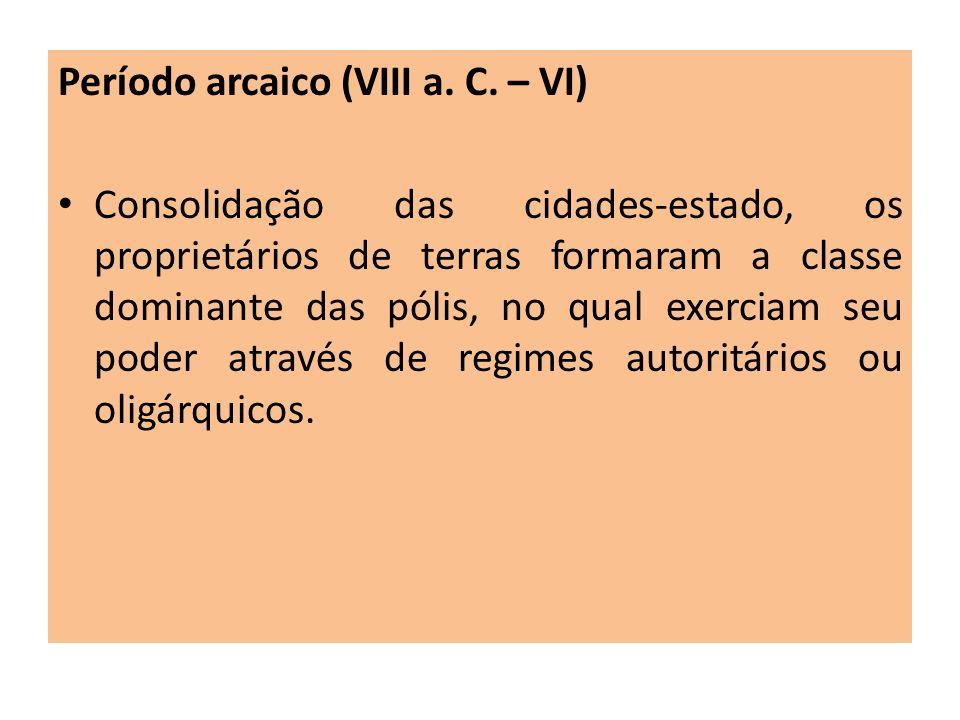 Período arcaico (VIII a. C. – VI)