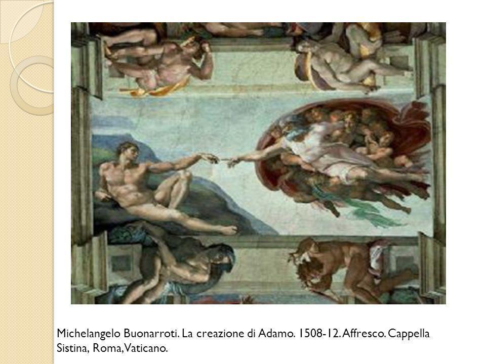 Michelangelo Buonarroti. La creazione di Adamo. 1508-12. Affresco