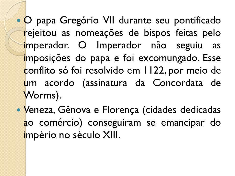 O papa Gregório VII durante seu pontificado rejeitou as nomeações de bispos feitas pelo imperador. O Imperador não seguiu as imposições do papa e foi excomungado. Esse conflito só foi resolvido em 1122, por meio de um acordo (assinatura da Concordata de Worms).