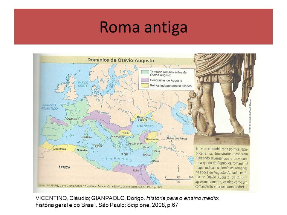 Roma antiga VICENTINO, Cláudio; GIANPAOLO, Dorigo.