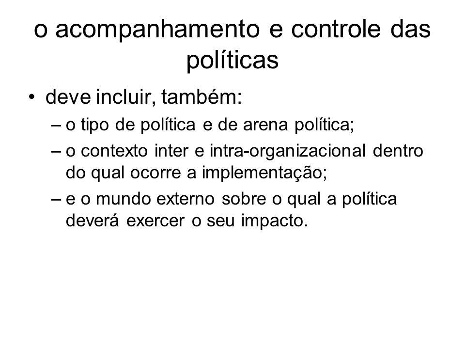 o acompanhamento e controle das políticas