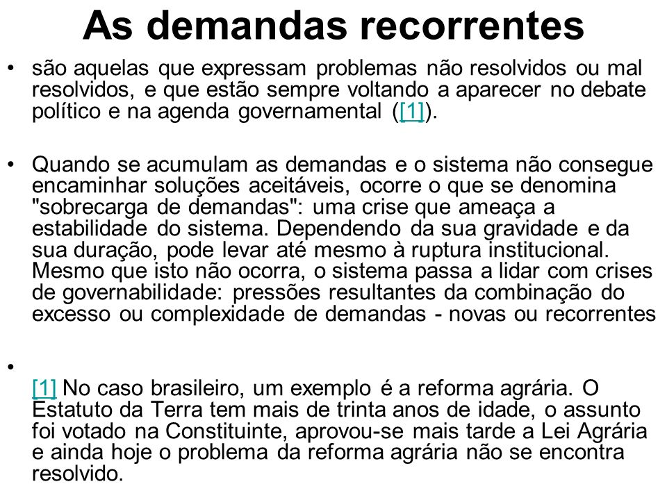 As demandas recorrentes
