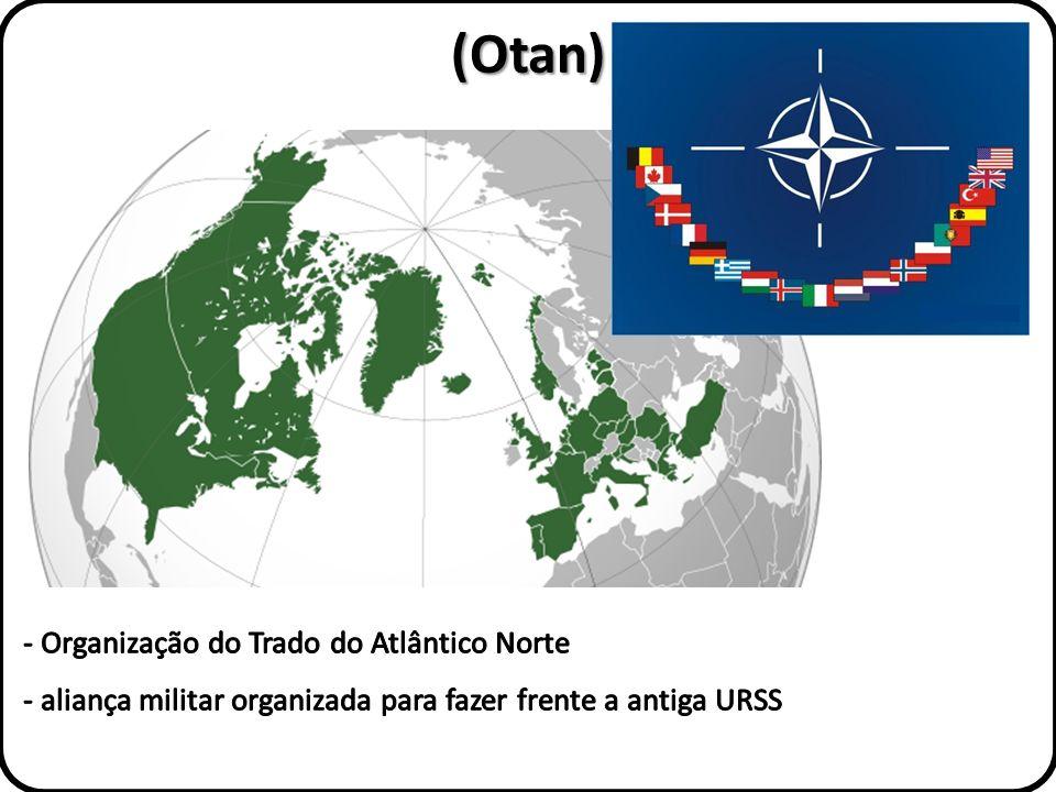 (Otan) Organização do Trado do Atlântico Norte