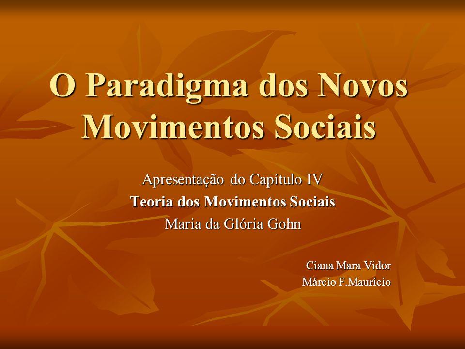 O Paradigma dos Novos Movimentos Sociais
