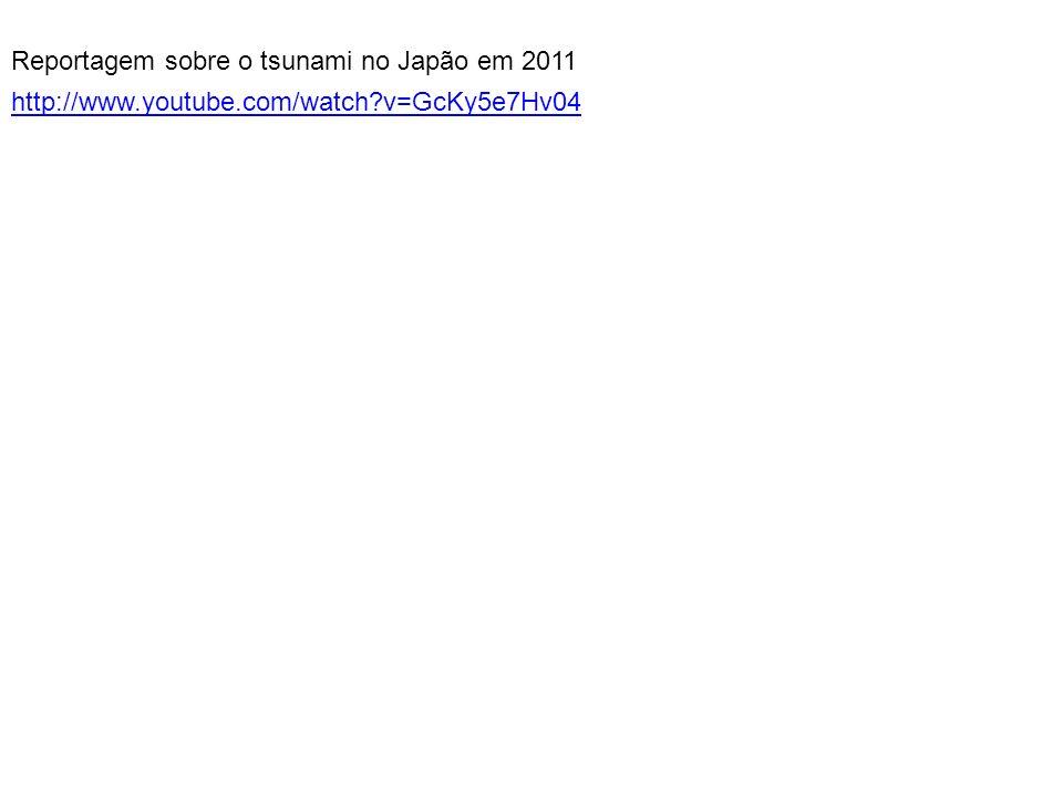 Reportagem sobre o tsunami no Japão em 2011