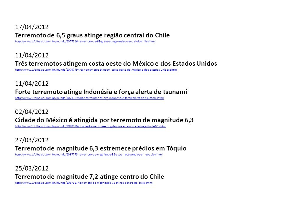 Terremoto de 6,5 graus atinge região central do Chile 11/04/2012