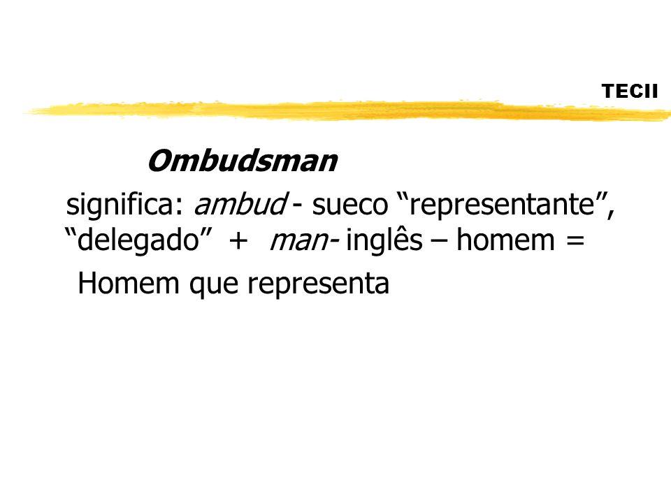TECII Ombudsman.