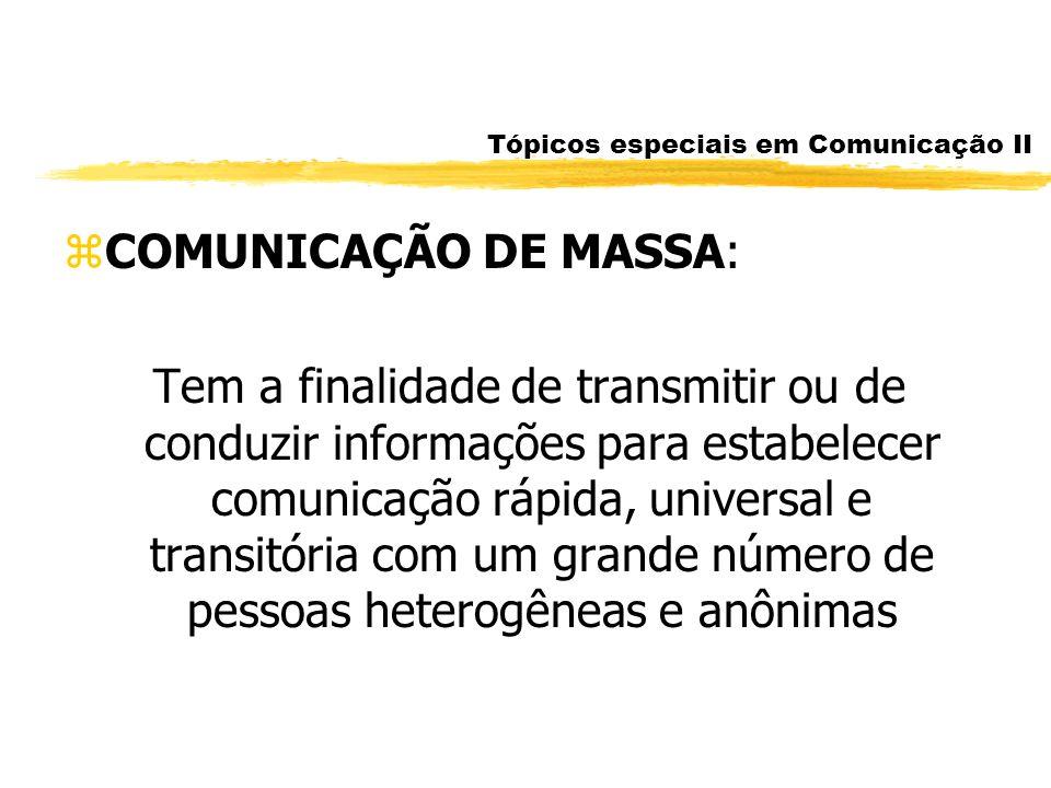 Tópicos especiais em Comunicação II
