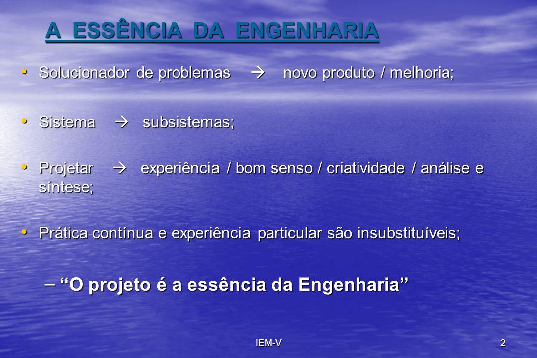 A ESSÊNCIA DA ENGENHARIA