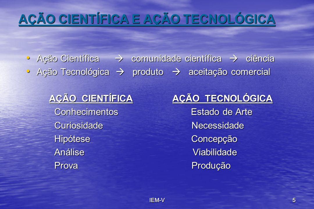 AÇÃO CIENTÍFICA E AÇÃO TECNOLÓGICA