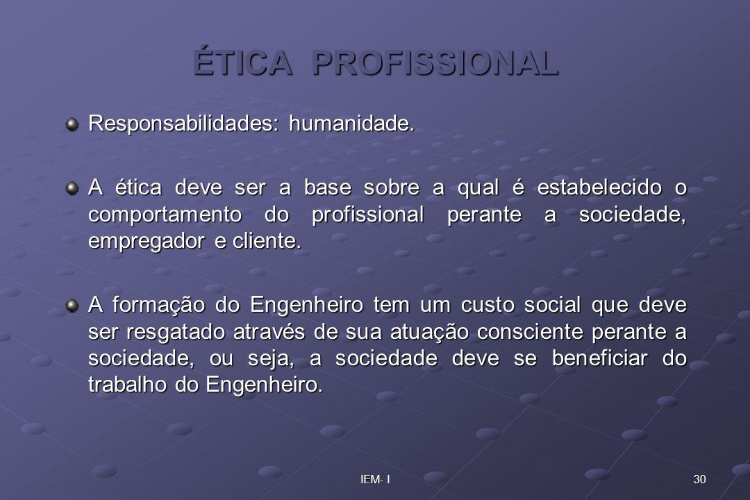 ÉTICA PROFISSIONAL Responsabilidades: humanidade.