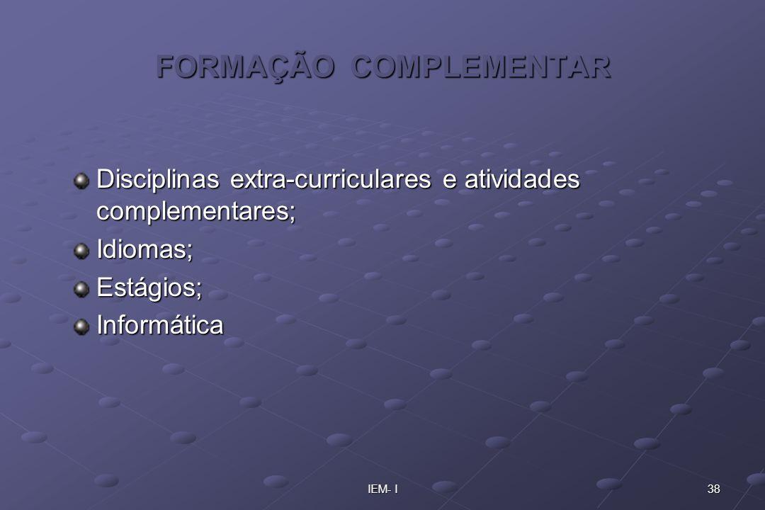 FORMAÇÃO COMPLEMENTAR