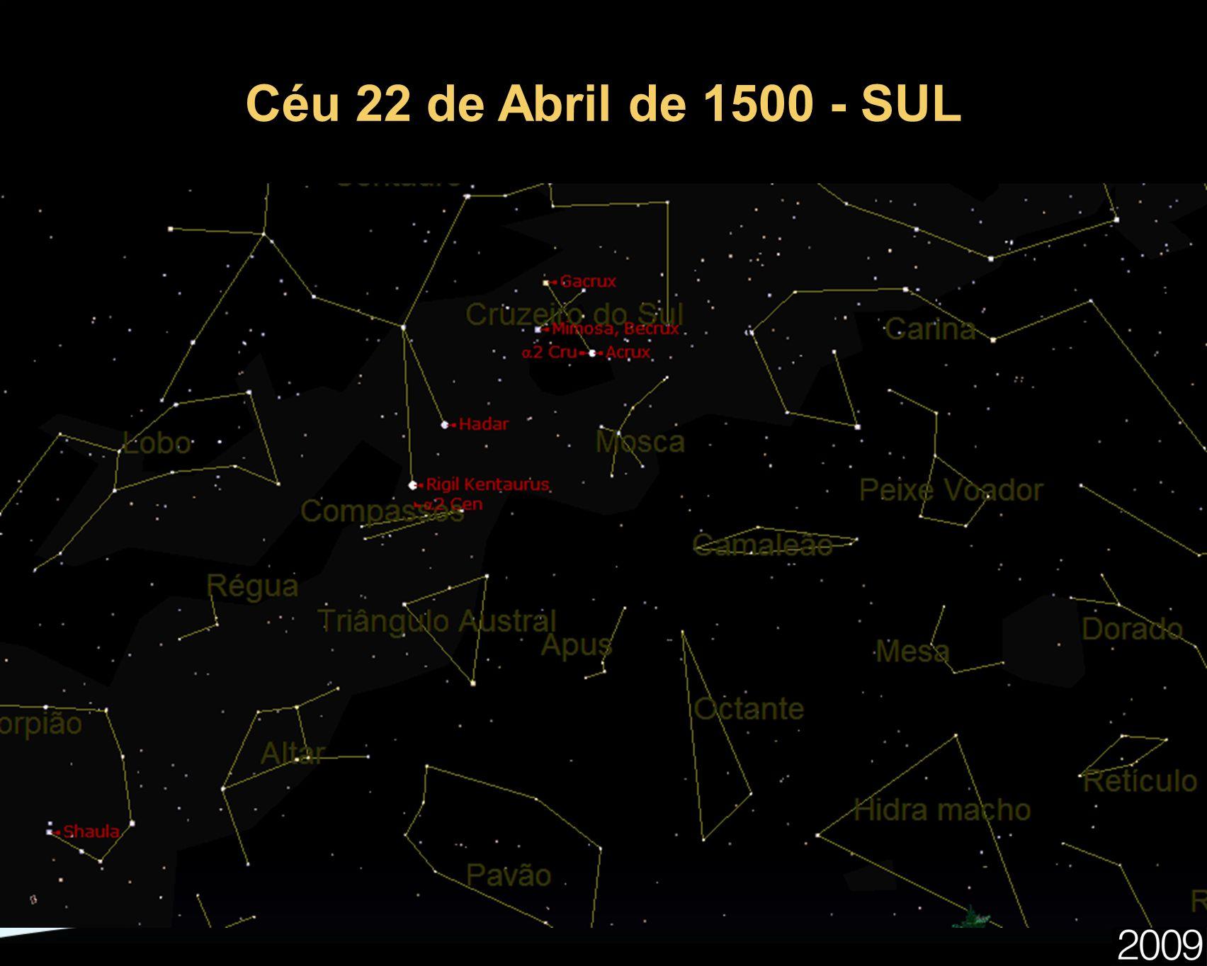Céu 22 de Abril de 1500 - SUL 18