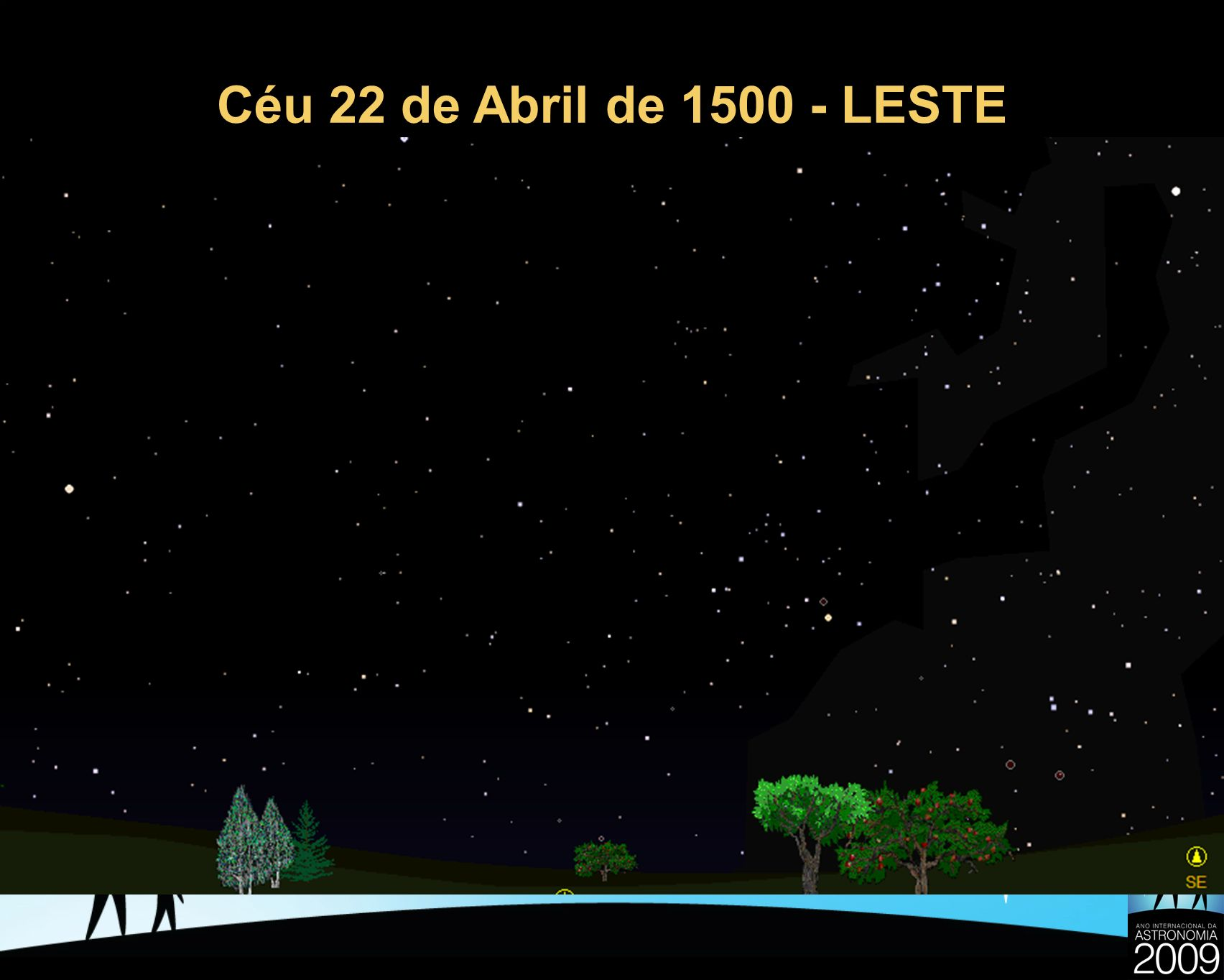 Céu 22 de Abril de 1500 - LESTE 19