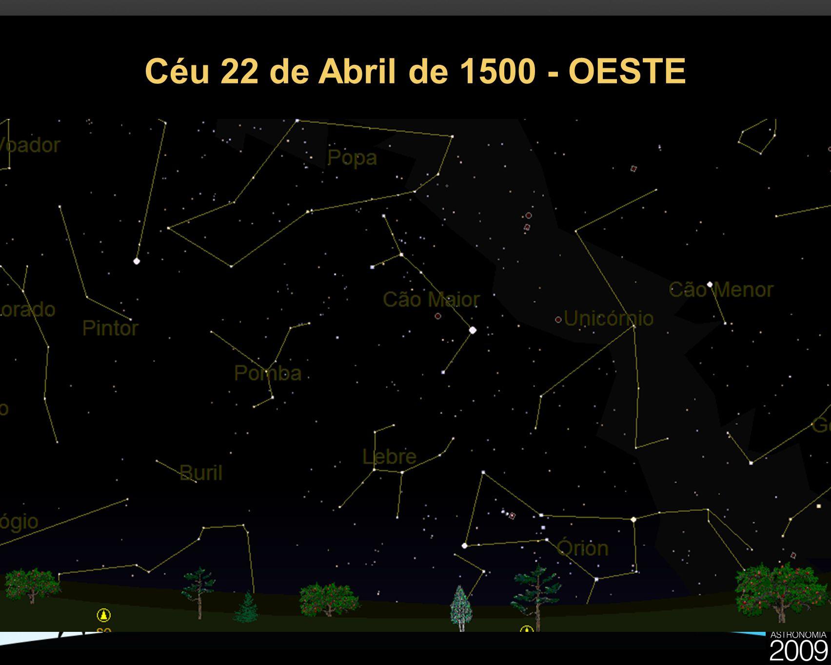 Céu 22 de Abril de 1500 - OESTE 22