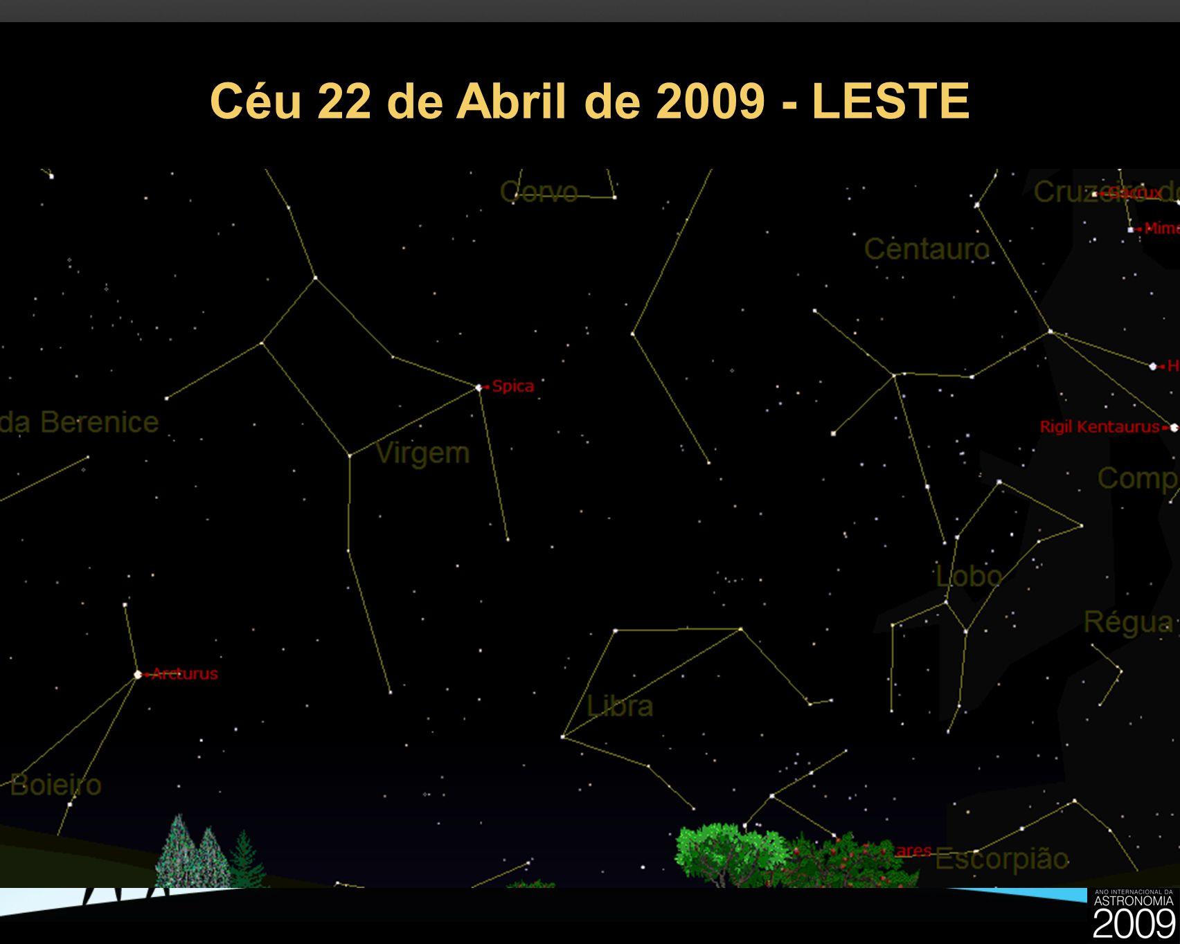 Céu 22 de Abril de 2009 - LESTE 24