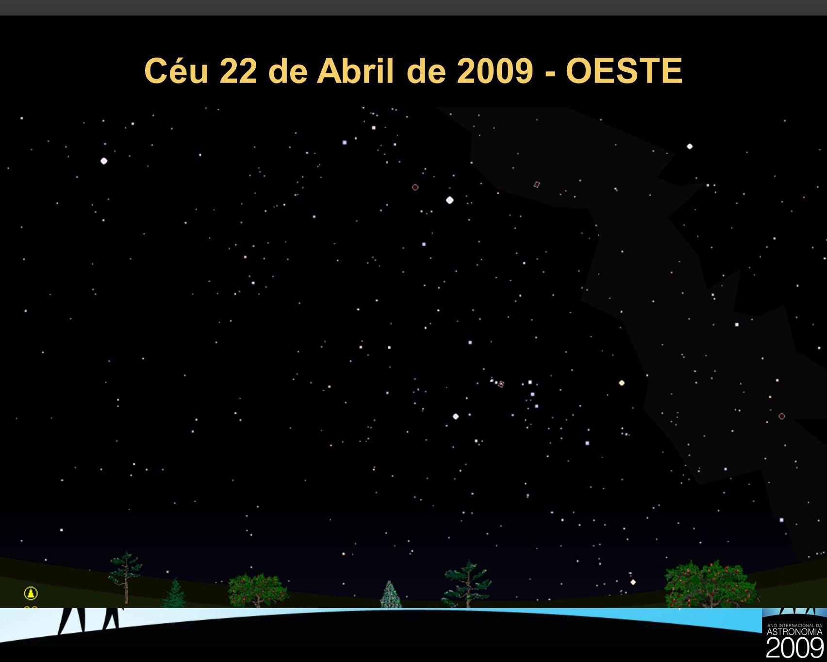 Céu 22 de Abril de 2009 - OESTE 25