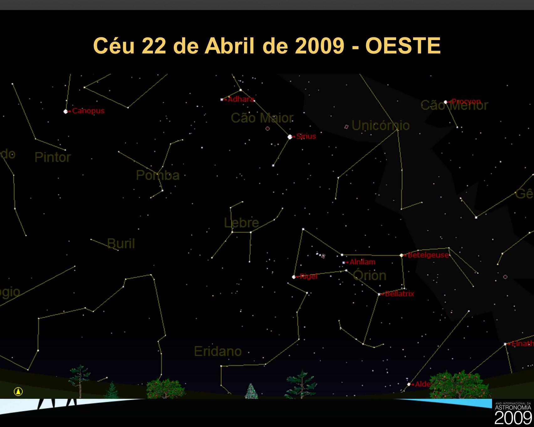 Céu 22 de Abril de 2009 - OESTE 26