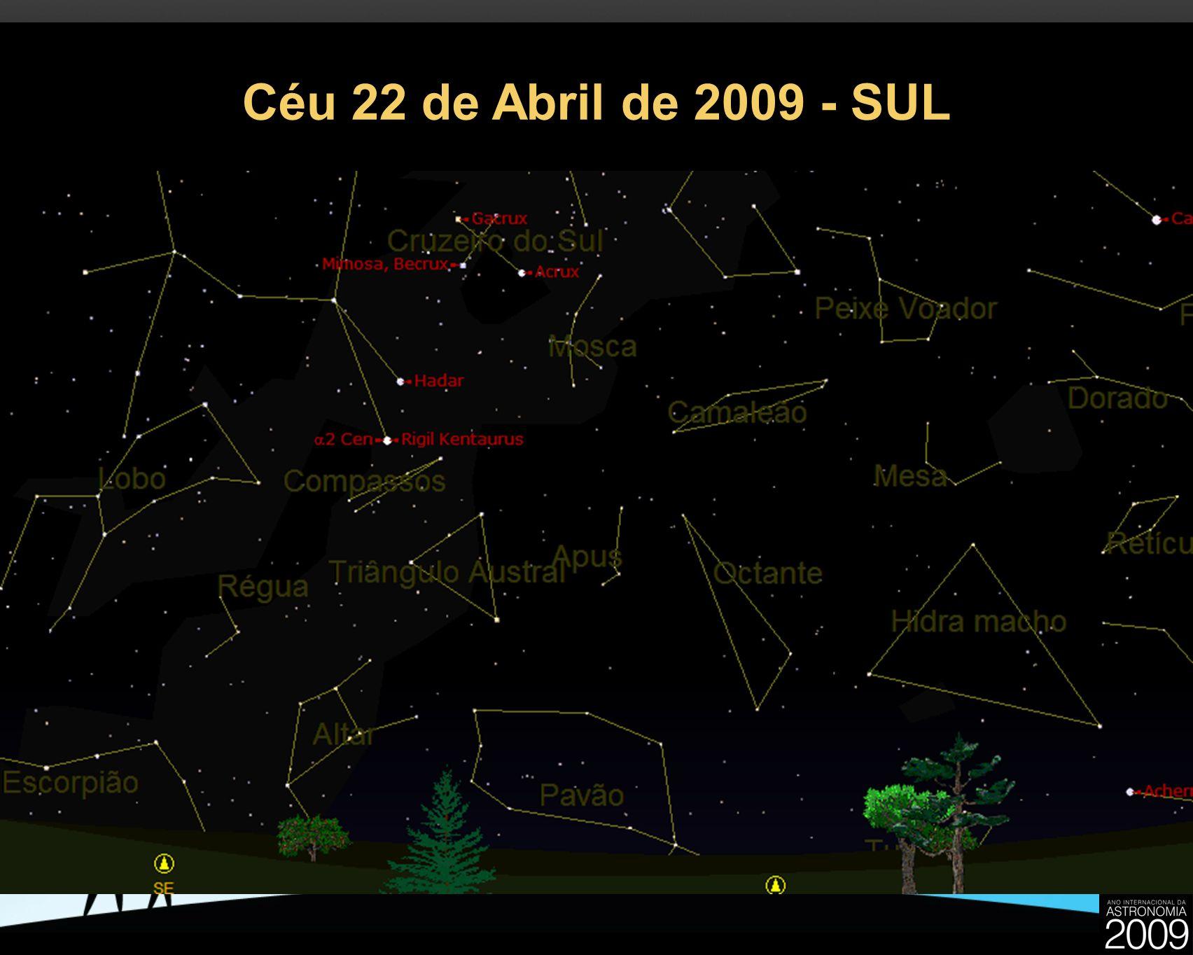 Céu 22 de Abril de 2009 - SUL 28