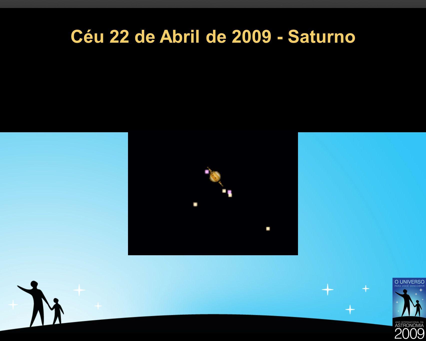 Céu 22 de Abril de 2009 - Saturno