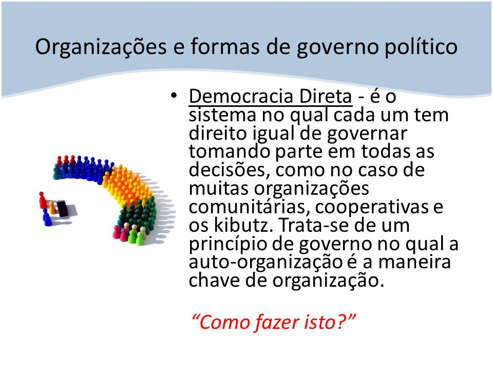 Organizações e formas de governo político