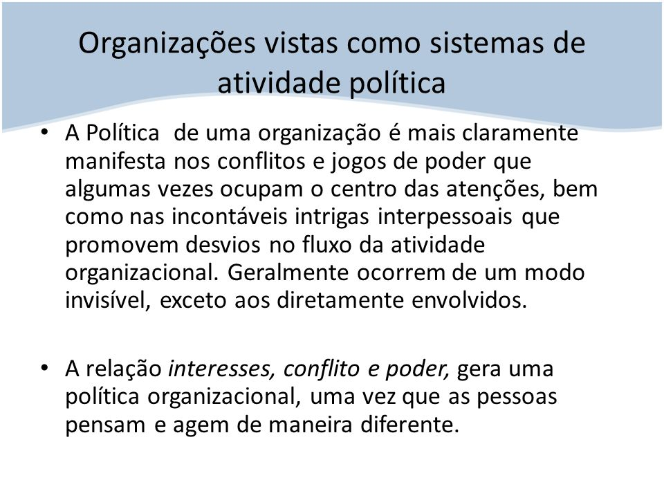 Organizações vistas como sistemas de atividade política