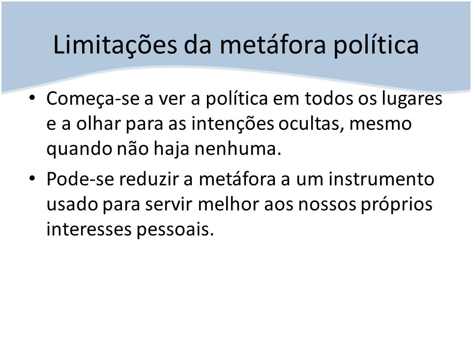 Limitações da metáfora política