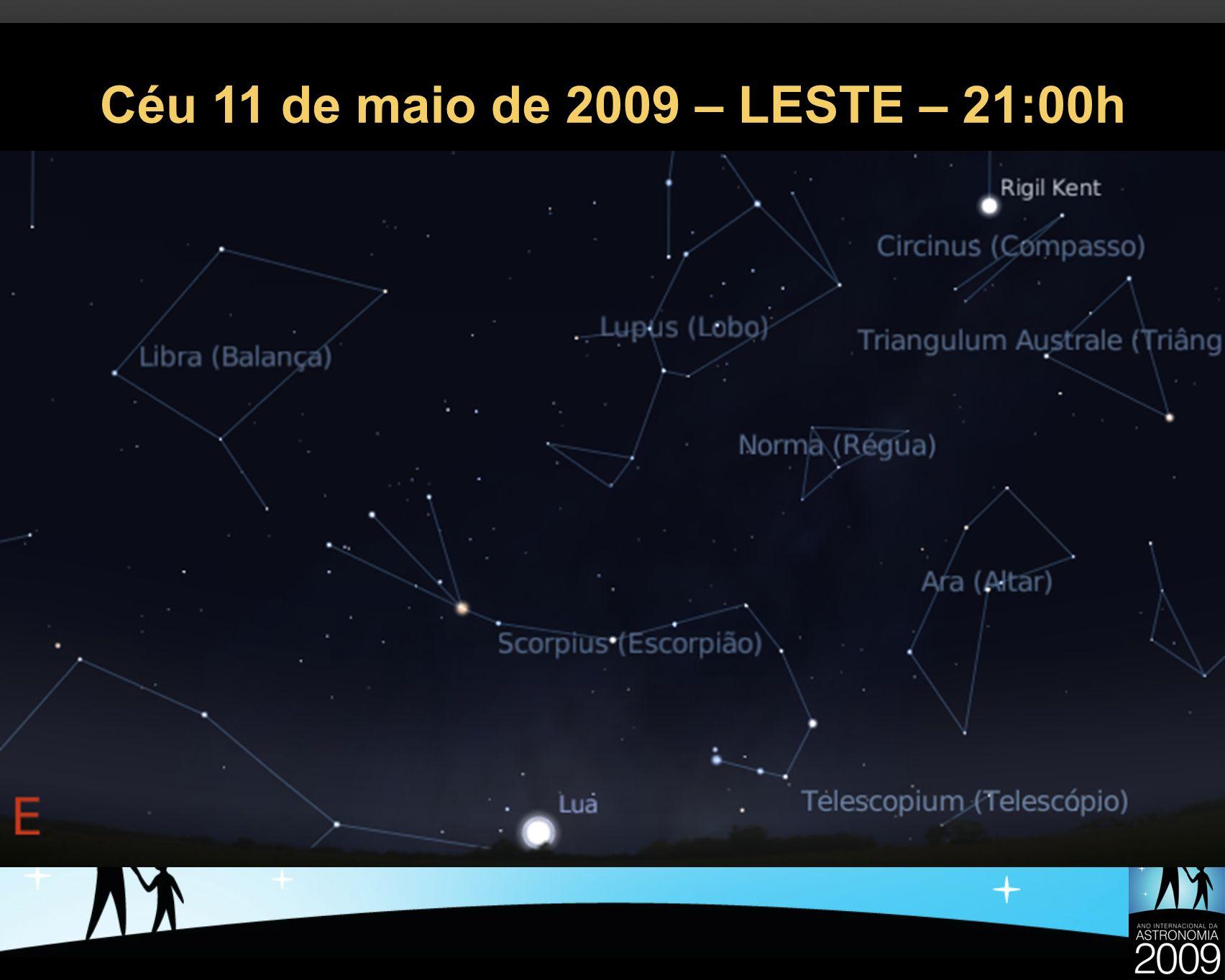Céu 11 de maio de 2009 – LESTE – 21:00h