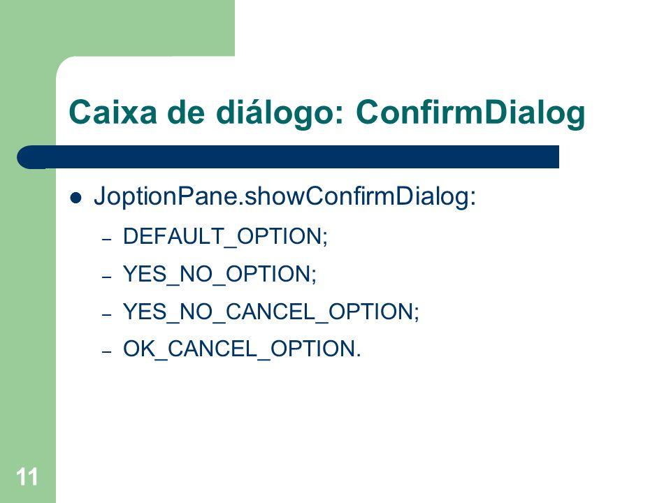 Caixa de diálogo: ConfirmDialog