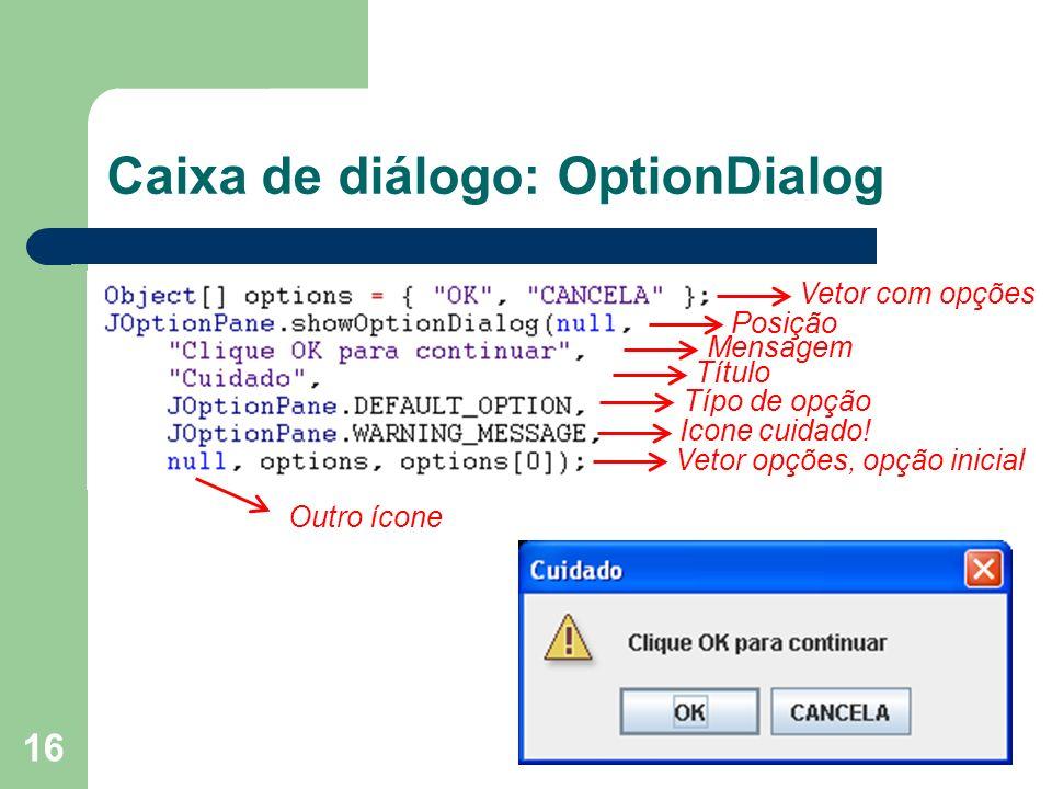 Caixa de diálogo: OptionDialog