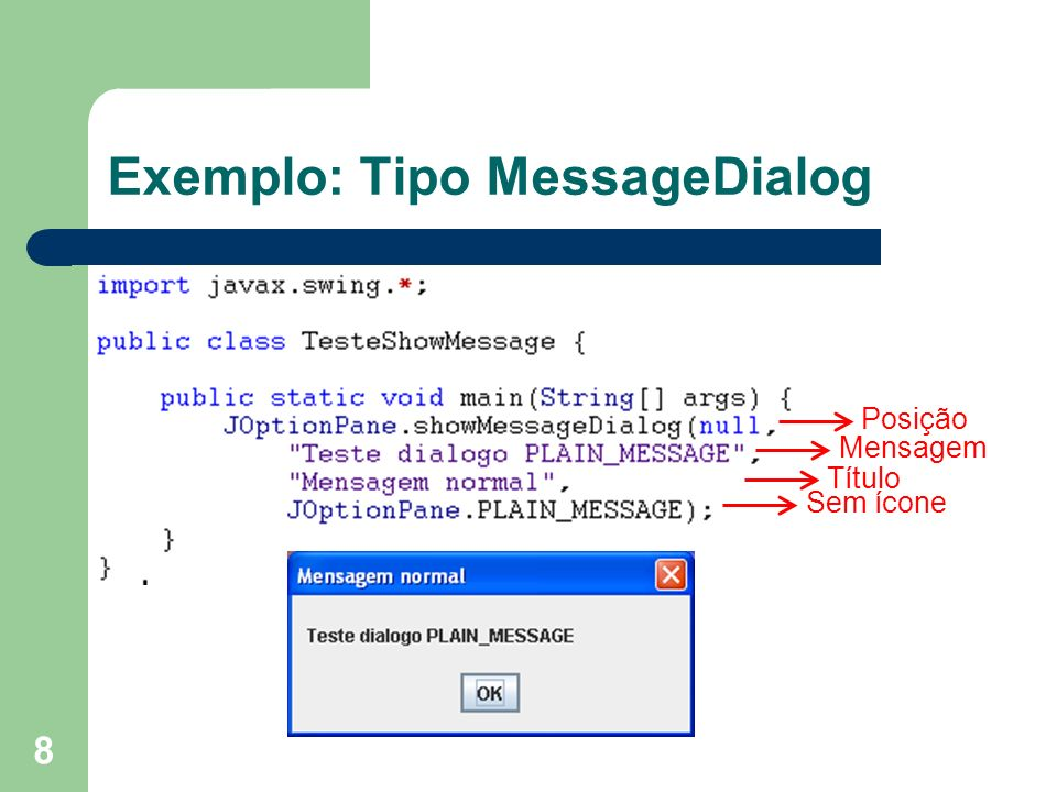 Exemplo: Tipo MessageDialog