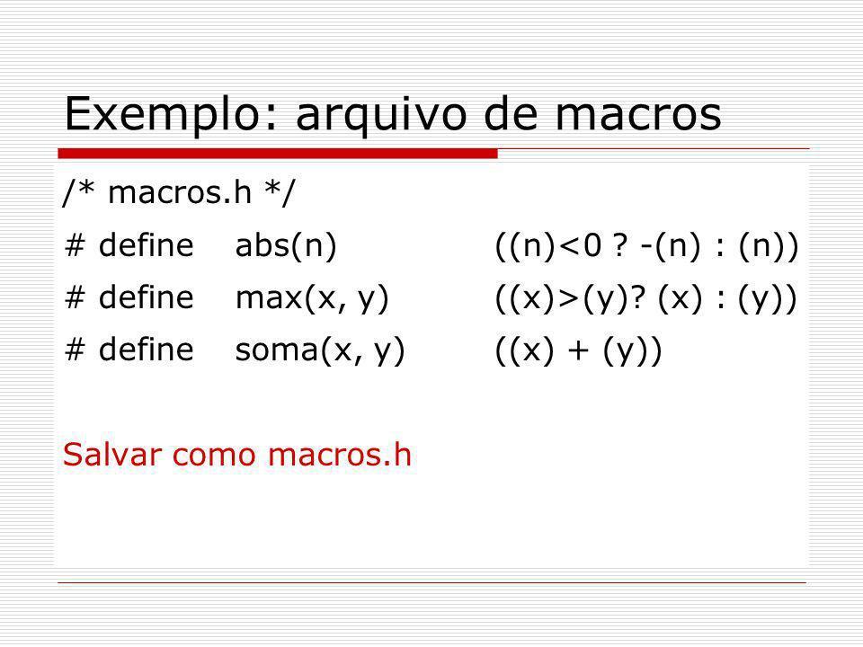Exemplo: arquivo de macros