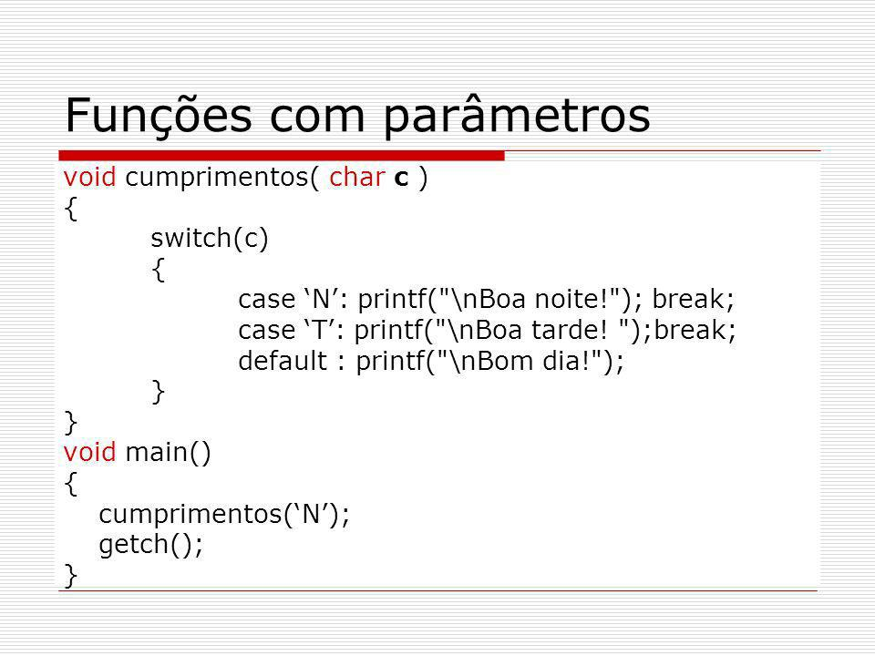 Funções com parâmetros