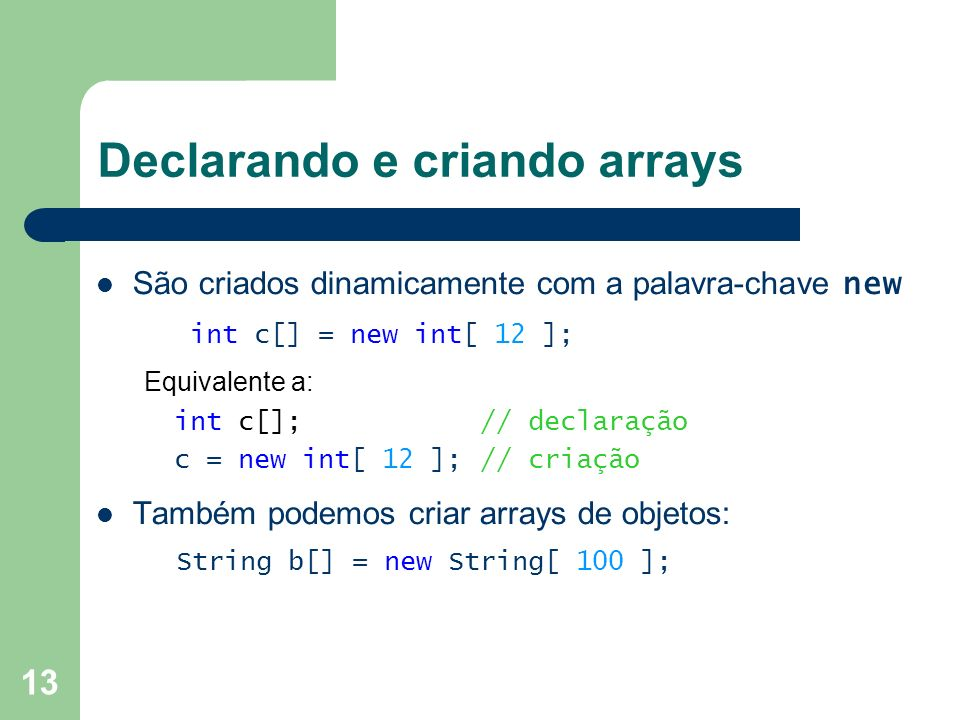 Declarando e criando arrays