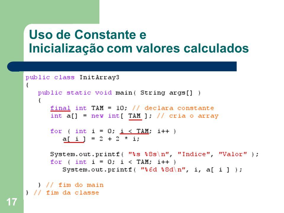 Uso de Constante e Inicialização com valores calculados