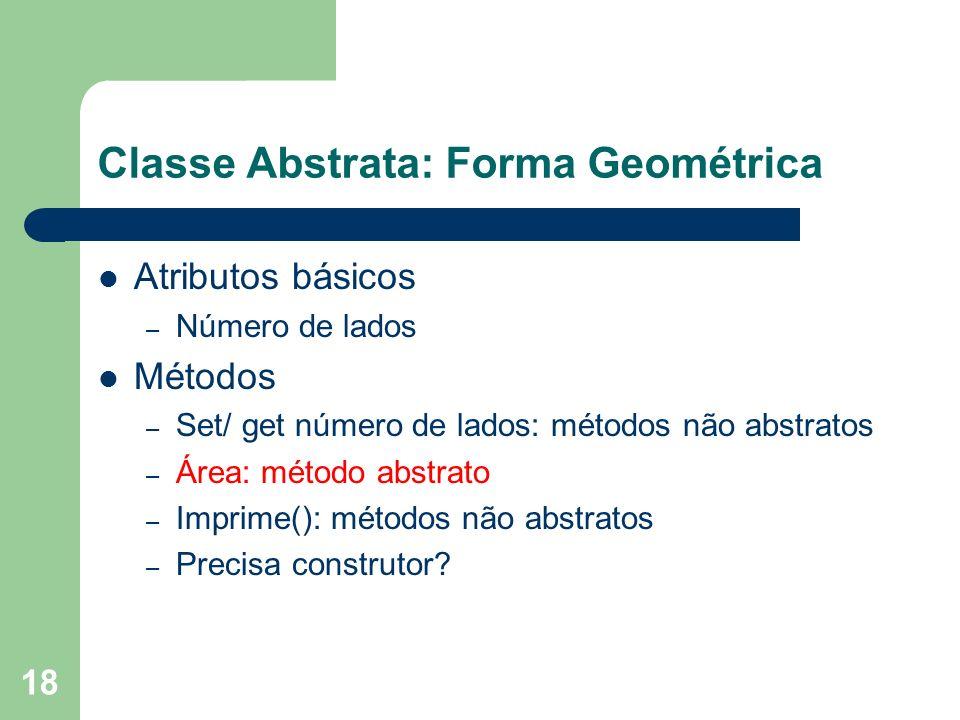 Classe Abstrata: Forma Geométrica