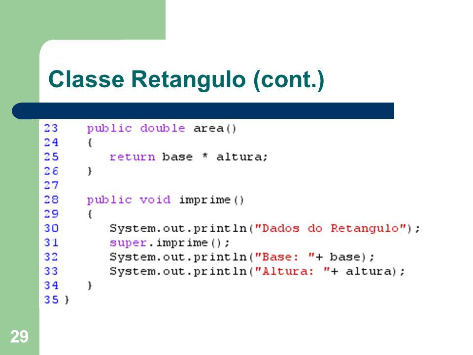 Classe Retangulo (cont.)